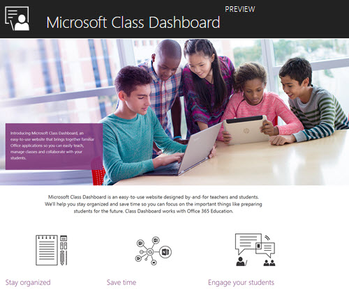 Microsoft Class Dashboard - coming soon to Office 365 Education