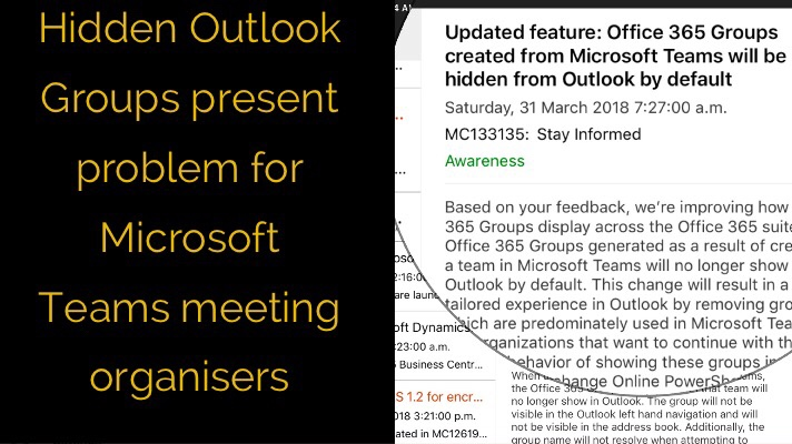 Hidden Outlook Groups present problem for Microsoft Teams meeting